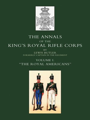 cover image of Annals of the King's Royal Rifle Corps, Volume 1