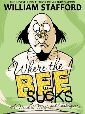 cover image of Where The Bee Sucks