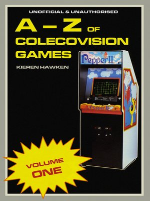 cover image of The A-Z of Colecovision Games, Volume 1