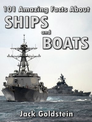 cover image of 101 Amazing Facts about Ships and Boats