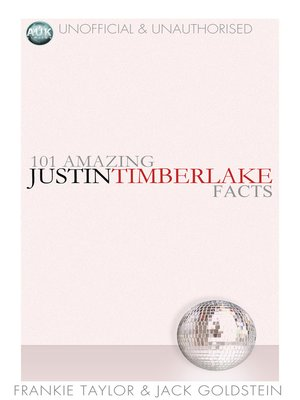 cover image of 101 Amazing Justin Timberlake Facts