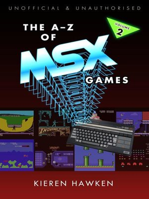 cover image of The A-Z of MSX Games: Volume 2