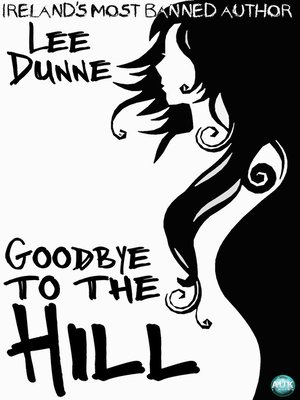 cover image of Goodbye to the Hill