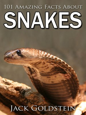 cover image of 101 Amazing Facts about Snakes