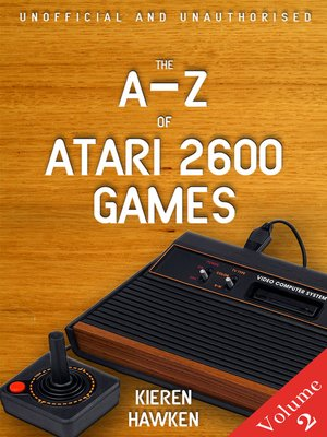 cover image of The A-Z of Atari 2600 Games, Volume 2