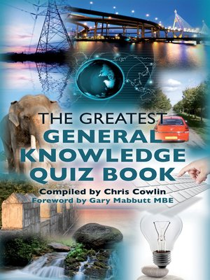 cover image of The Greatest General Knowledge Quiz Book