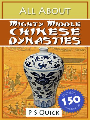 cover image of All About: Mighty Middle Chinese Dynasties
