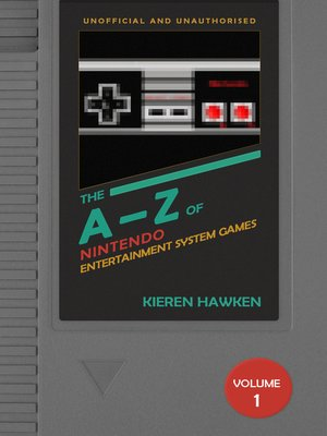 cover image of The A-Z of NES Games, Volume 1