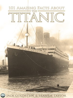 cover image of 101 Amazing Facts about the Titanic