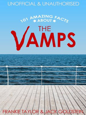 cover image of 101 Amazing Facts about The Vamps
