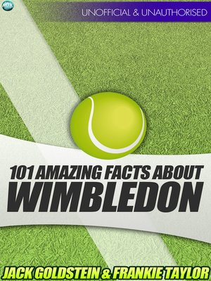 cover image of 101 Amazing Facts about Wimbledon