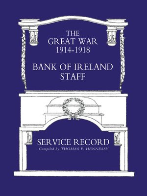 cover image of Bank of Ireland Staff Service Record, Great War 1914–1918