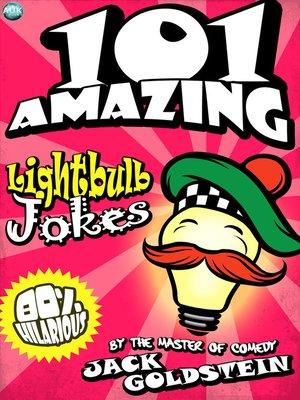 cover image of 101 Amazing Lightbulb Jokes