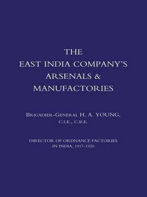 cover image of The East India Company's Arsenals & Manufactories