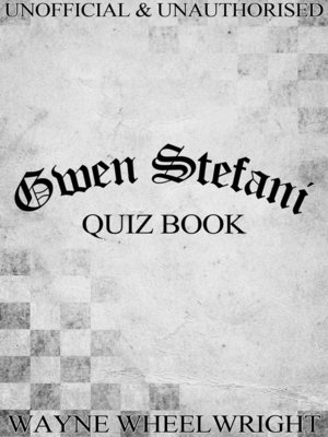 cover image of Gwen Stefani Quiz Book
