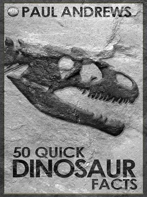 cover image of 50 Quick Dinosaur Facts