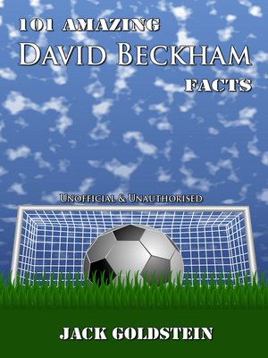 cover image of 101 Amazing David Beckham Facts