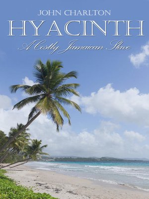 cover image of Hyacinth: A Costly Jamaican Slave
