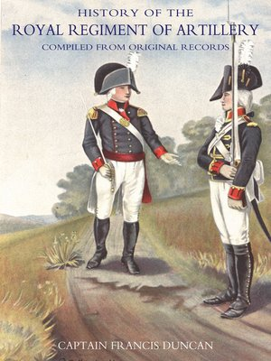 cover image of History of the Royal Regiment of Artillery, Volume 2