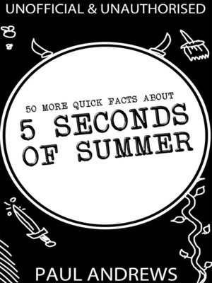 cover image of 50 More Quick Facts about 5 Seconds of Summer