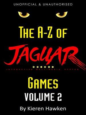 cover image of The A-Z of Atari Jaguar Games, Volume 2