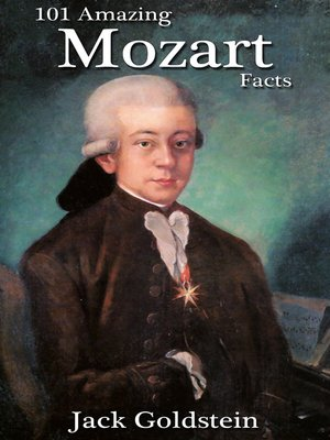 cover image of 101 Amazing Mozart Facts