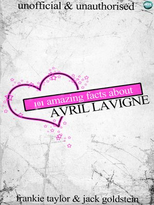 cover image of 101 Amazing Facts about Avril Lavigne