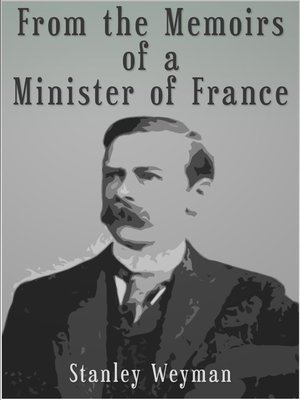 cover image of From the Memoirs of a Minister of France