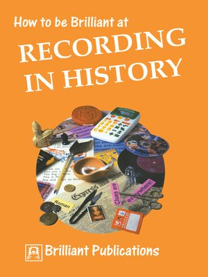 cover image of How to be Brilliant at Recording in History