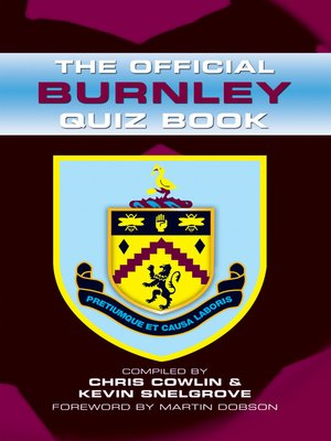 cover image of The Official Burnley Quiz Book