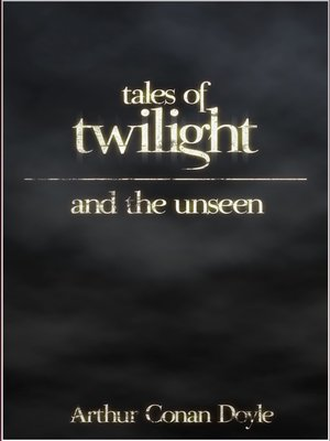 cover image of Tales of Twilight and the Unseen