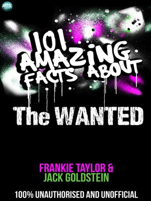 cover image of 101 Amazing Facts About The Wanted