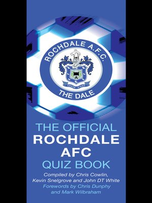cover image of The Official Rochdale AFC Quiz Book