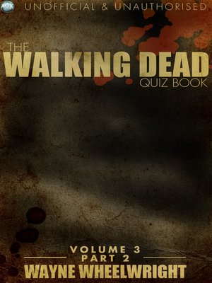 cover image of The Walking Dead Quiz Book, Volume 3, Part 2