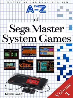 cover image of The A-Z of Sega Master System Games, Volume 1
