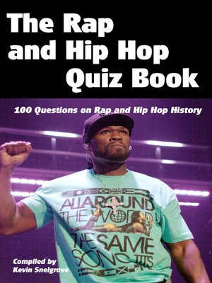 cover image of The Rap and Hip Hop Quiz Book