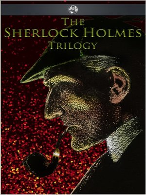 cover image of The Sherlock Holmes Trilogy