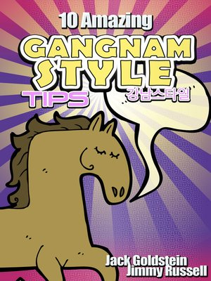 cover image of 10 Amazing Gangnam Style Tips