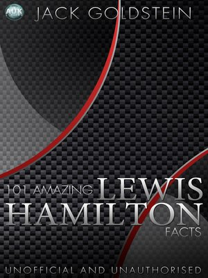 cover image of 101 Amazing Lewis Hamilton Facts