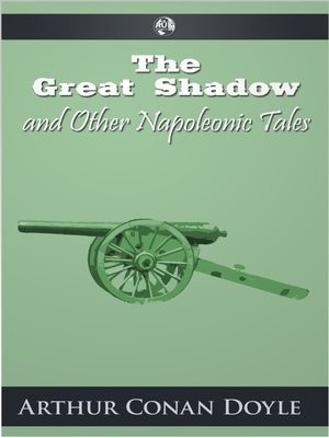 cover image of The Great Shadow and Other Napoleonic Tales