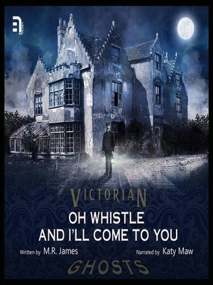 cover image of Oh Whistle and I'll Come to You, My Lad