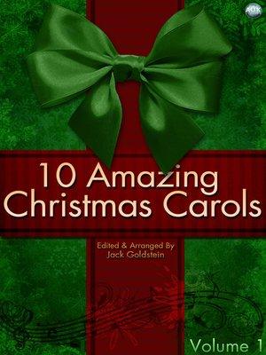 cover image of 10 Amazing Christmas Carols, Volume 1