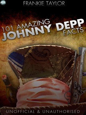 cover image of 101 Amazing Johnny Depp Facts