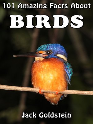 cover image of 101 Amazing Facts About Birds