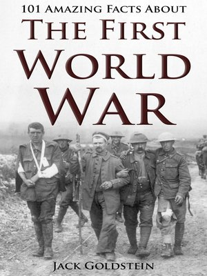cover image of 101 Amazing Facts about The First World War