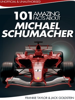 cover image of 101 Amazing Facts about Michael Schumacher