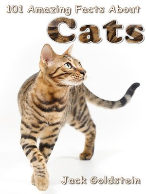 cover image of 101 Amazing Facts About Cats