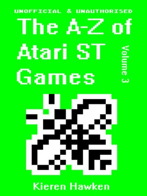cover image of The A-Z of Atari ST Games, Volume 3