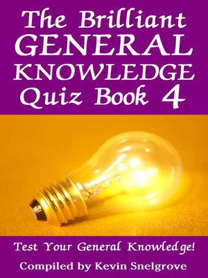cover image of The Brilliant General Knowledge Quiz, Book 4