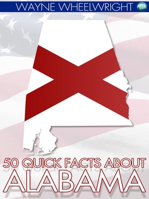 cover image of 50 Quick Facts about Alabama